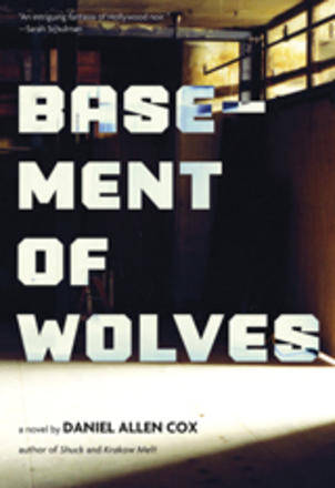 Basement of Wolves - A novel