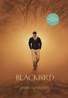 Blackbird (movie tie-in edition)