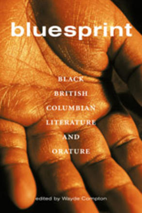 Bluesprint - Black British Columbian Literature and Orature