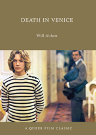 Death in Venice - A Queer Film Classic