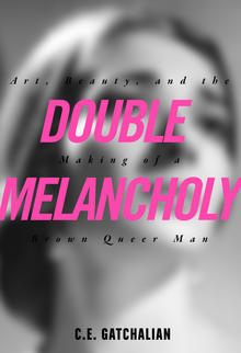 Double Melancholy