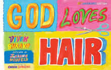 God Loves Hair: Tenth Anniversary Edition