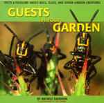 Guests in Your Garden