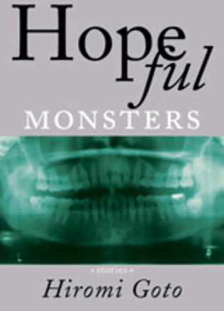 Hopeful Monsters - Stories