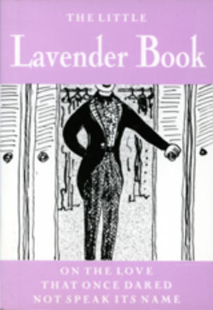 Little Lavender Book - On the Love That Once Dared Not Speak its Name