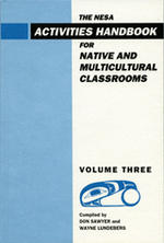 NESA Activities Handbook for Native and Multicultural Classrooms, Volume 3