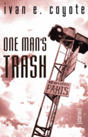 One Man's Trash - Stories