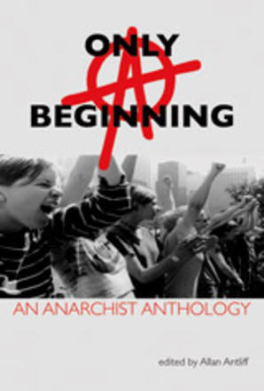 Only a Beginning - An Anarchist Anthology