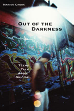 Out of the Darkness - Teens Talk About Suicide