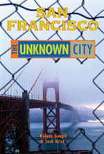 San Francisco: The Unknown City