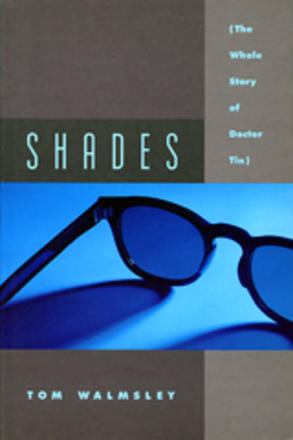 Shades - The Whole Story of Dr. Tin