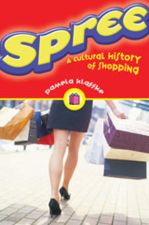 Spree - A Cultural History of Shopping