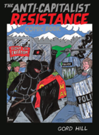 The Anti-Capitalist Resistance Comic Book - From the WTO to the G20