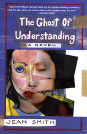 The Ghost of Understanding - A Novel