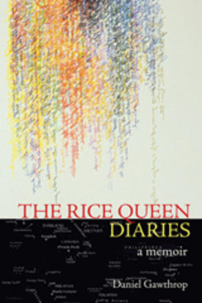 The Rice Queen Diaries - A Memoir