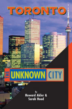 Toronto: The Unknown City