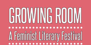 Arsenal authors at Growing Room: A Feminist Literary Festival in Vancouver