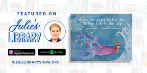 LISTEN: Julie Andrews reads from From the Stars in the Sky to the Fish in the Sea by Kai Cheng Thom for Julie's Library