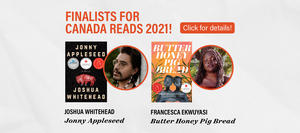Butter Honey Pig Bread and Jonny Appleseed are 2021 Canada Reads finalists
