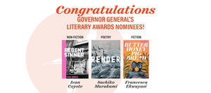 Three Governor General's Literary Award finalists: Francesca Ekwuyasi, Ivan Coyote, Sachiko Murakami